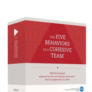 The Five Behaviours of a Cohesive Team